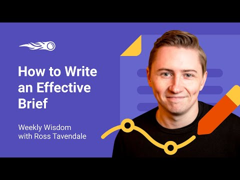 Weekly Wisdom: How to Write an Effective Brief by Ross Tavendale