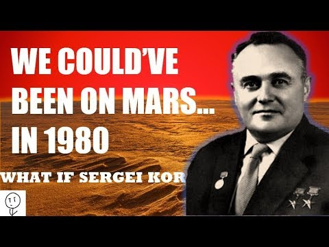 What if Sergei Korolev Had Lived?