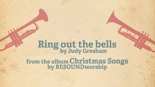 Ring out the bells (Christmas worship song)