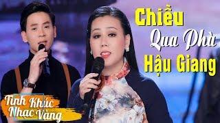 Chiều Qua Phà Hậu Giang - Lưu Ánh Loan & Huỳnh Thật