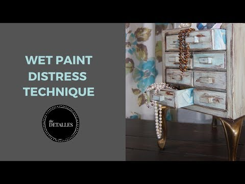 How to distress wood furniture, wet paint technique, the Det