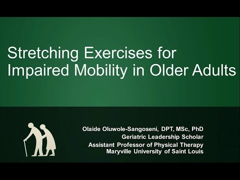 Stretching Exercises for Impaired Mobility in Older Adults