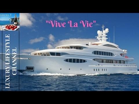 Luxury Super Yacht - Vive La Vie /GochaT - Luxury Lifestyle Channel