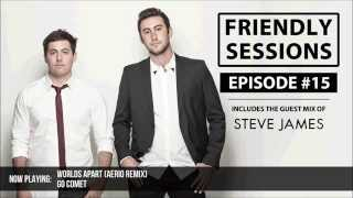2F Friendly Sessions, Ep. 15 (Includes Steve James Guest Mix)