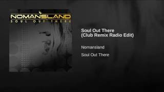 Soul Out There (Club Remix Radio Edit)