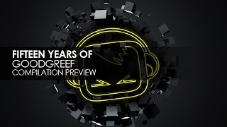F15teen Years Of Goodgreef (The Anthems Collected) [Preview]