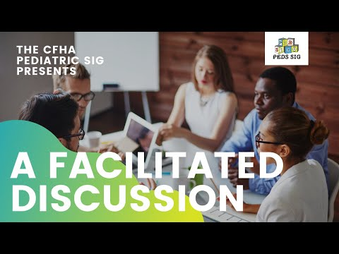 CFHA PEDs SIG Facilitated Discussion: Pediatric Pain