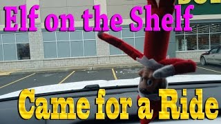 Elf on the Shelf - Came for a Ride thumbnail