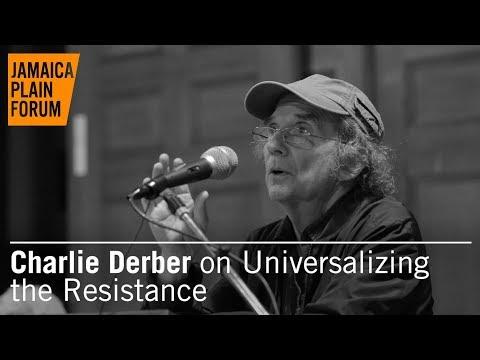 Charlie Derber: Universalizing the Resistance