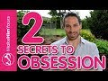 The 2 Secrets To Make Him Connect Emotionally & Obsess Over You | What Men Really Want