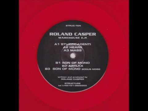 Structure  Struc Ten   A1  Roland Casper   Stuzzicadenti  Warehouse EP