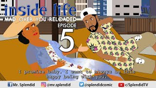 Download Splendid Cartoon Comedy - INSIDE LIFE - MAD OVER YOU EP 5. MAMA BOMBOY (Splendid TV Cartoon)