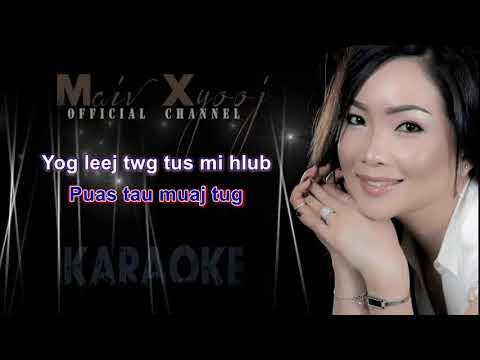 Instrumental - Maiv Xyooj - Koj Yog Leej Twg Nplooj Siab ( New Karaoke Version)