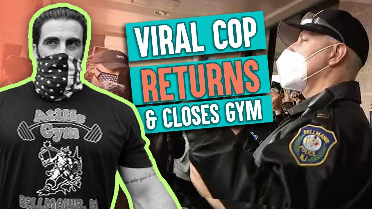 After supporting the reopen, cop returns and arrests NJ gym-goers; Government forces gym to close