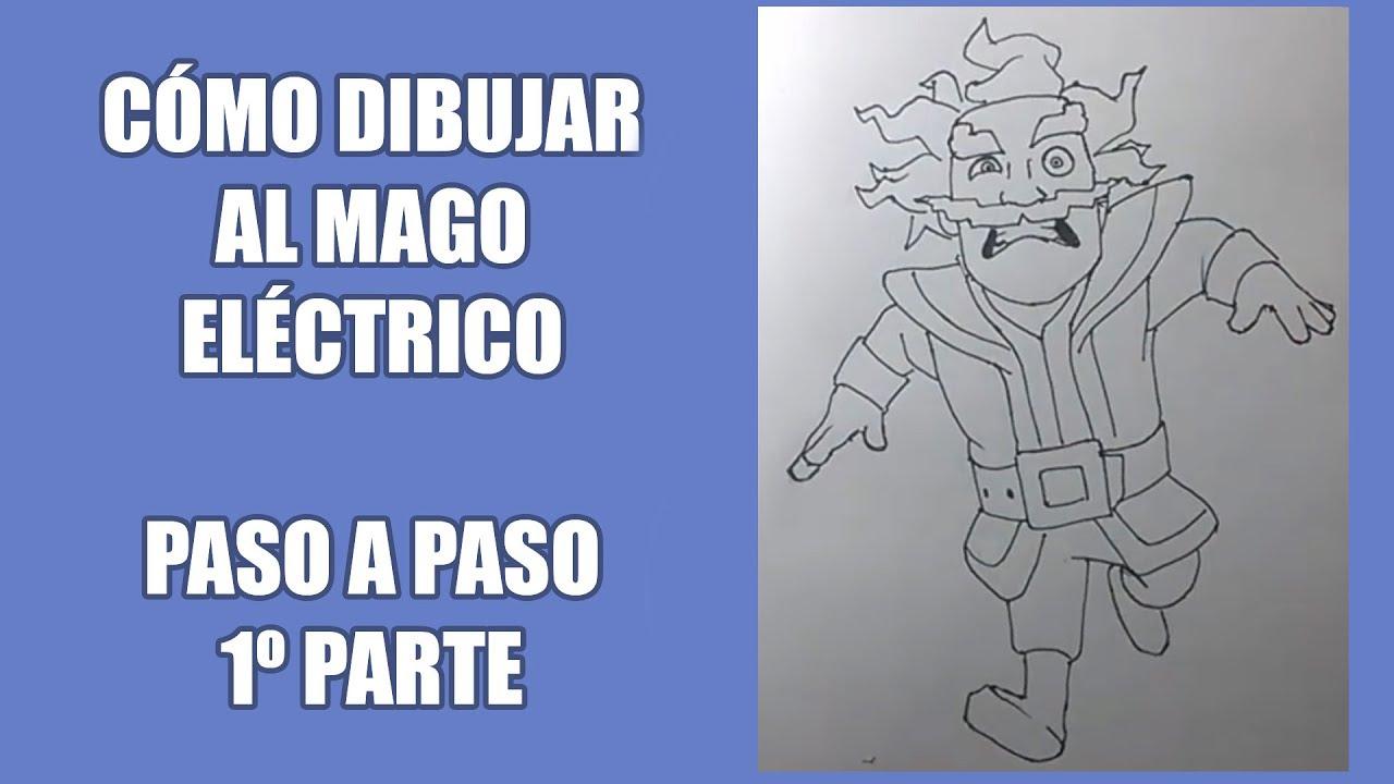 Dibujando Al Mago Eléctrico: Cómo Dibujar Al Mago Eléctrico 1ra Parte