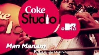 Man Manam - BTM - Sonam Kalra - Coke Studio @ MTV Season 3