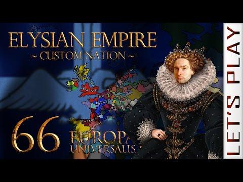 Europa Universalis IV #66 - Elysian Empire Custom Nation