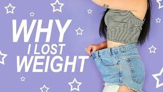 WHY I LOST WEIGHT | by tashaleelyn