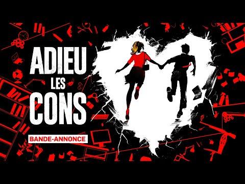 ADIEU LES CONS - Bande-annonce