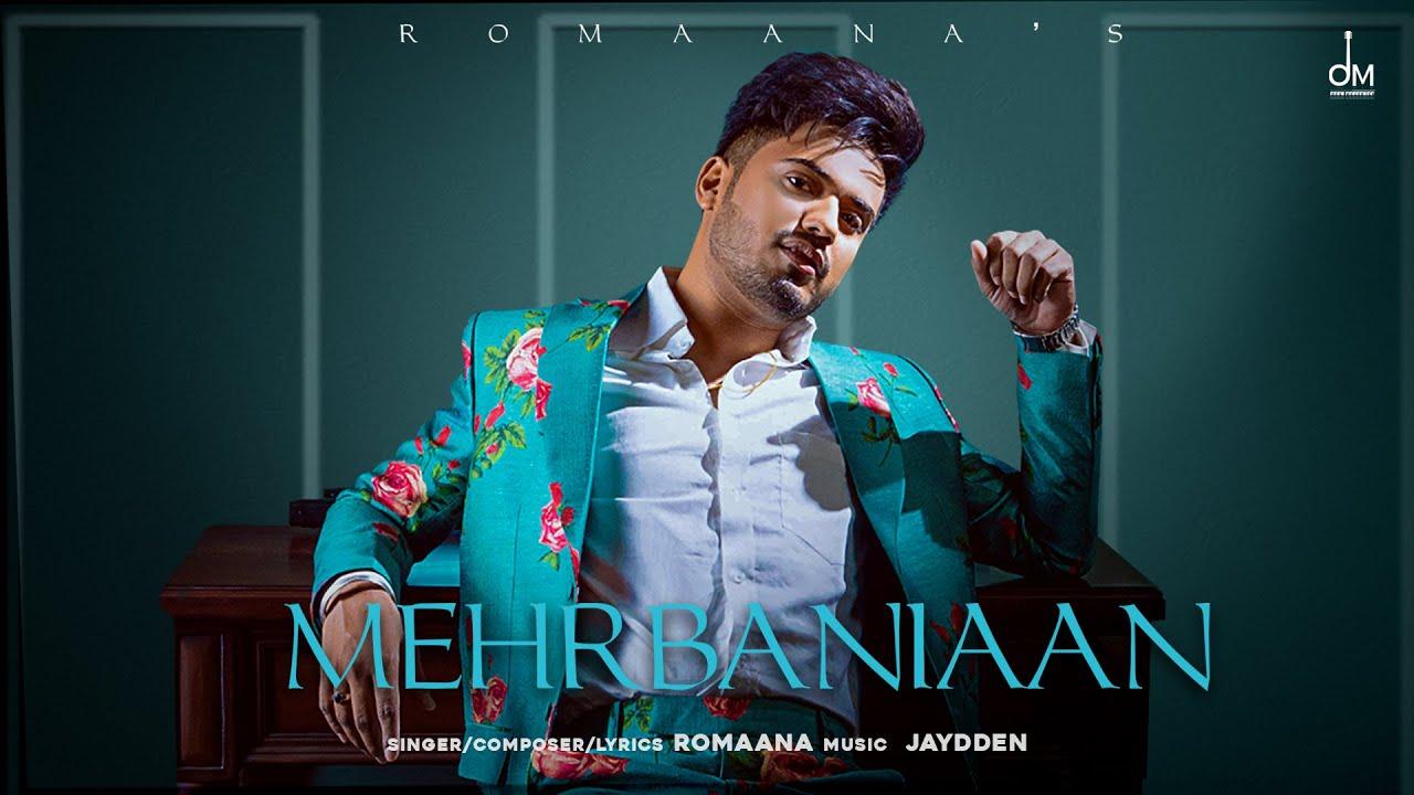 Mehrbaniaan - The EP | Romaana | Jaydden | OFFICIAL LYRICAL VIDEO | Latest Punjabi Songs 2021