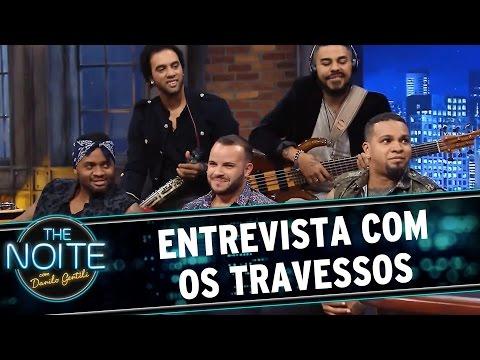 The Noite (19/08/15) - Entrevista Com Os Travessos