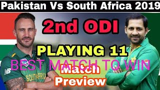 PAK VS SA 2nd ODI DREAM 11 TEAM || PAKISTAN VS SOUTH AFRICA DREAM 11 TEAM NEWS||