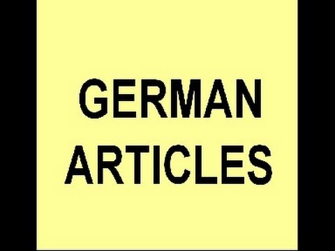 Learn German # 6a - German Articles (nominative case) - YouTube