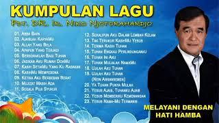 Kumpulan Lagu Rohani Kristen Pdt  DR  Ir  Niko Njotorahardjo   Album Pujian dan