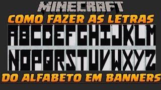 Como Fazer Letras Nas Bandeiras Ou Banner (Estandarte) Minecraft 1.8