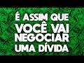 Saiba como negociar sua dívida  Como pagar as dívidas #12   Divida Zero Carlos Galvão