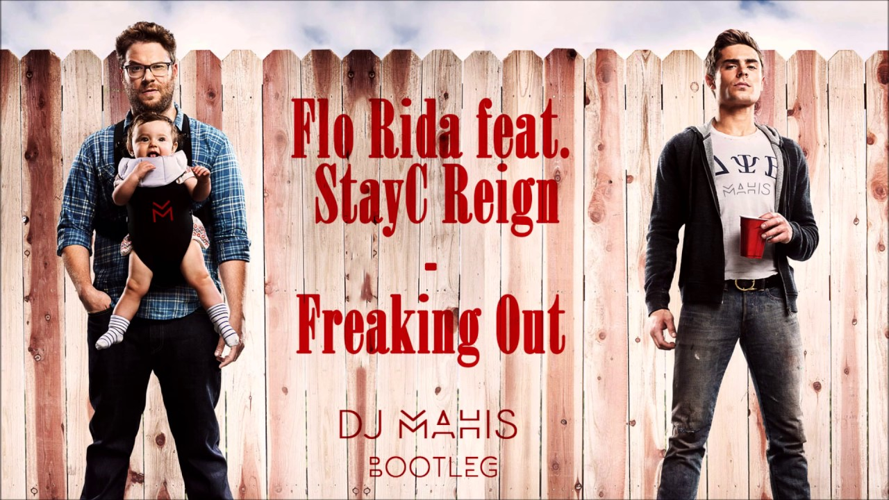 Download Flo Rida feat. StayC Reign - Freaking Out (DJ Mahis Bootleg)