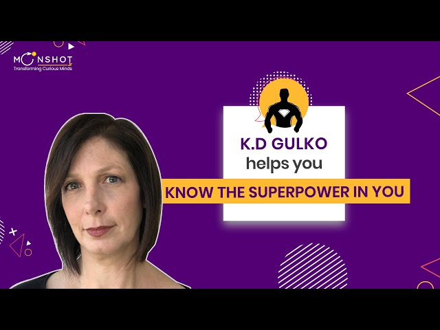 Learning Styles - Finding Your Superpower : KD Gulko