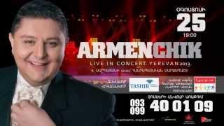 Armenchik Live in concert,Yerevan 2013