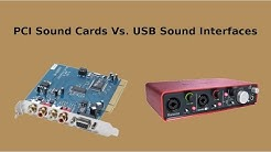 PCI Sound Cards Vs USB Interfaces - My Thoughts