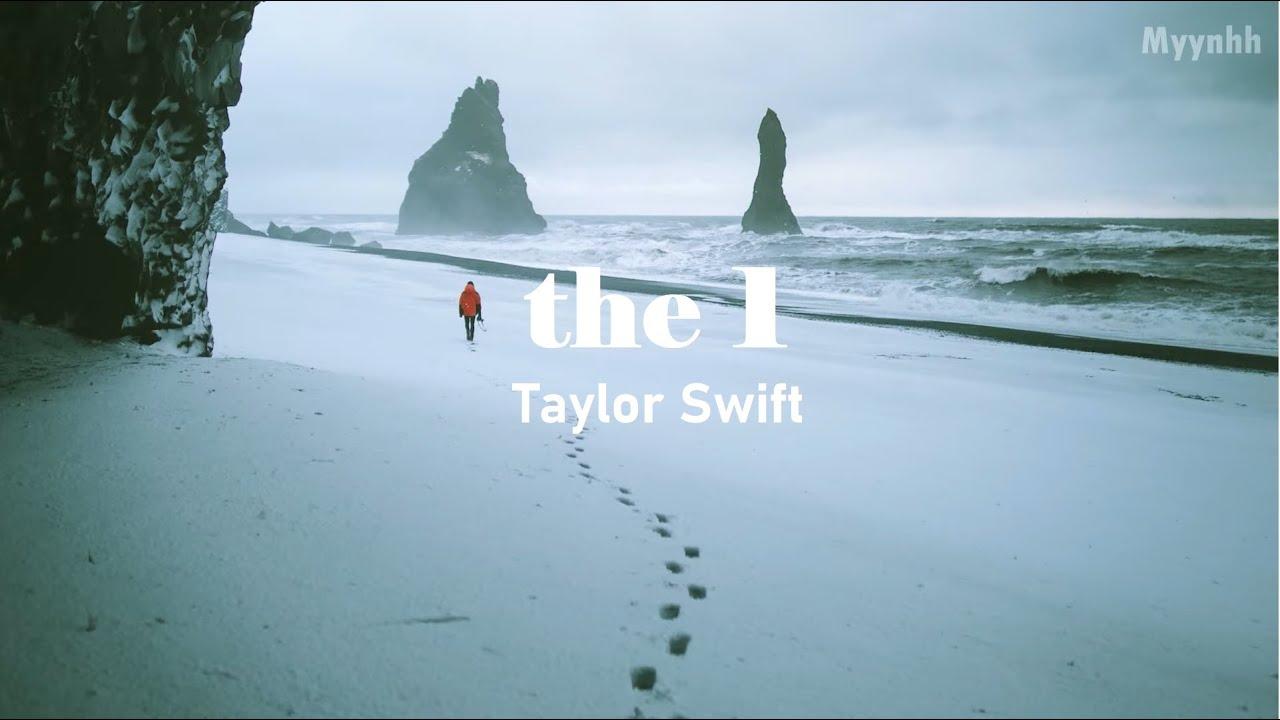Download [Vietsub + Lyrics] the 1 - Taylor Swift