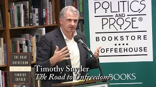 """Timothy Snyder, """"The Road to Unfreedom"""""""