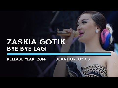 zaskia-gotik---bye-bye-lagi-(lyric)