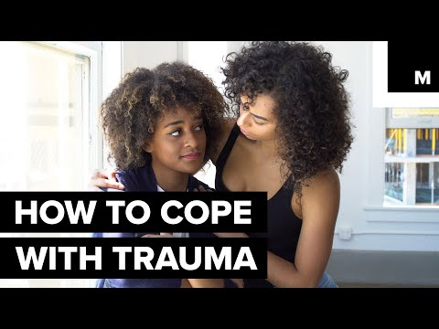 How to cope with trauma