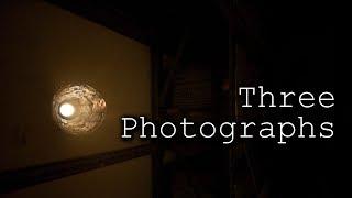 Three Photographs - Creepypasta - NicePasta