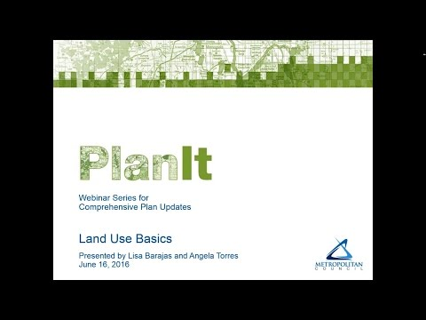 PlanIt:  Land Use Basics Webinar