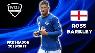 ROSS BARKLEY | Everton | Goals, Skills, Assists | 2016/2017 (HD)