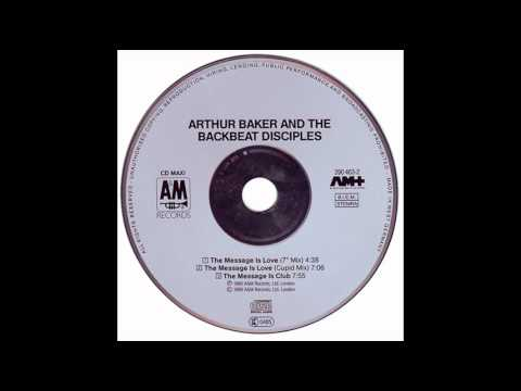 Arthur Baker And The Backbeat Disciples Feat. Al Green - The Message Is Love (1989) music