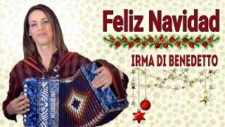 FELIZ NAVIDAD, Organetto Abruzzese Accordion Cover, Irma Di Benedetto, Canzone di Natale Xmas Song