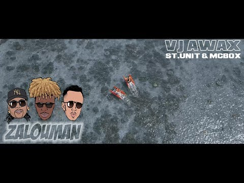 Vj Awax ft St.Unit & McBox - Zalouman (Run Hit & Opale Publishing)