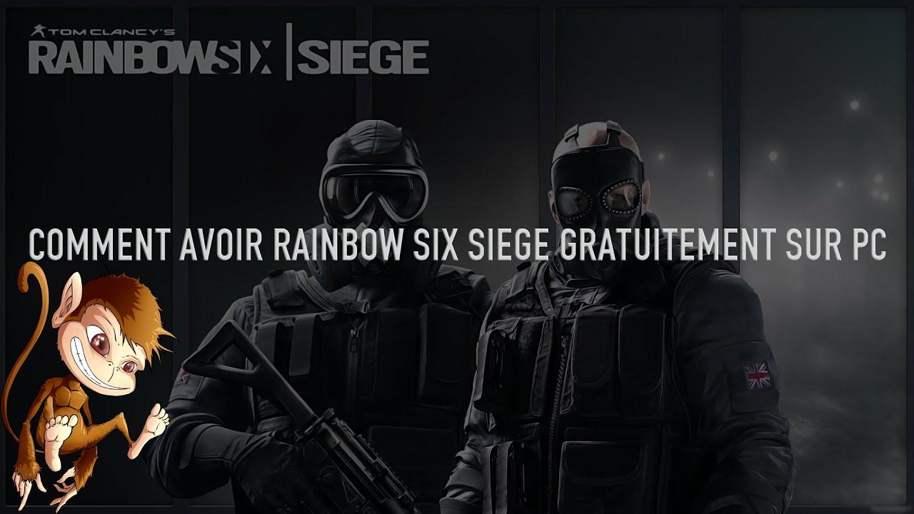 Comment Avoir Rainbow Six Siege Gratuit Sur Pc