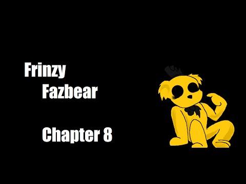 Frinzy Fazbear [REMAKE] Chapter 8
