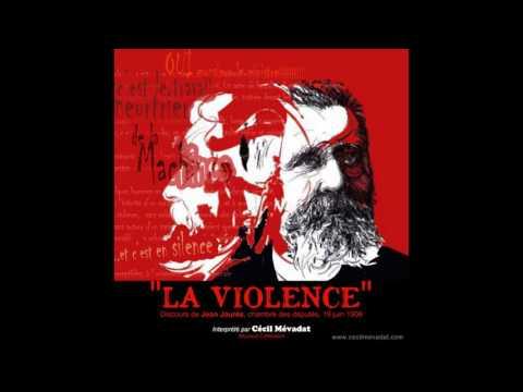 """Cécil Mévadat - """"La Violence"""" (Jaurès, 1906)"""