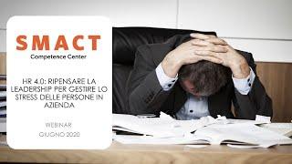 HR 4.0: ripensare la leadership per gestire lo stress delle persone in azienda