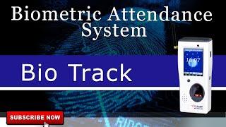 Biometrics Attendance System | Access Control | Fingerprint | Bio Track