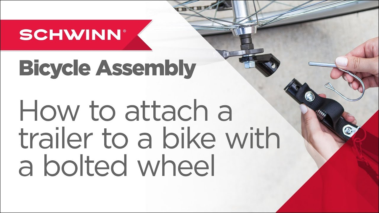How To Attach A Schwinninstep Trailer To A Bicycle With Bolted